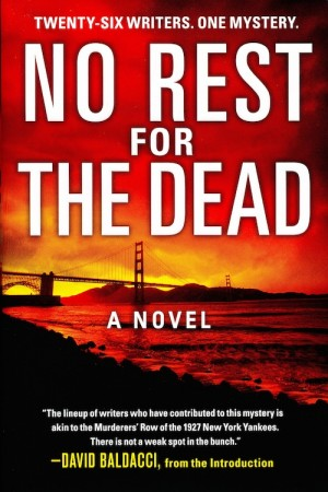 No Rest for the Dead: Twenty-Six Writers. One Mystery.